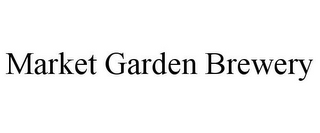 mark for MARKET GARDEN BREWERY, trademark #85847629