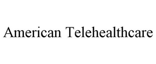 mark for AMERICAN TELEHEALTHCARE, trademark #85848307