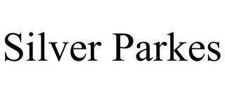 mark for SILVER PARKES, trademark #85848445