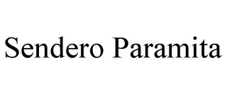 mark for SENDERO PARAMITA, trademark #85848638