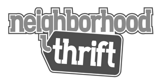 mark for NEIGHBORHOOD THRIFT, trademark #85849220