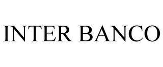 mark for INTER BANCO, trademark #85849320