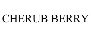 mark for CHERUB BERRY, trademark #85849553