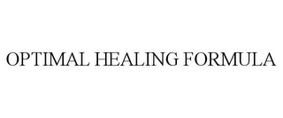 mark for OPTIMAL HEALING FORMULA, trademark #85849894