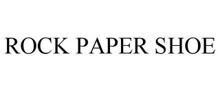 mark for ROCK PAPER SHOE, trademark #85850126