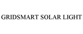 mark for GRIDSMART SOLAR LIGHT, trademark #85850150