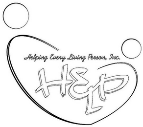 mark for HELPING EVERY LIVING PERSON, INC. HELP, trademark #85850251