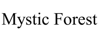 mark for MYSTIC FOREST, trademark #85850275