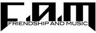 mark for F.A.M. FRIENDSHIP AND MUSIC, trademark #85850471