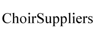 mark for CHOIRSUPPLIERS, trademark #85850581