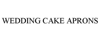 mark for WEDDING CAKE APRONS, trademark #85850760
