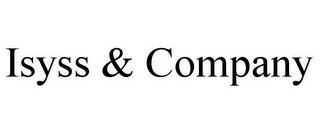 mark for ISYSS & COMPANY, trademark #85850841