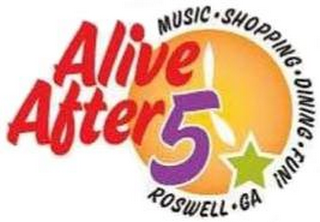 mark for ALIVE AFTER 5 MUSIC · SHOPPING · DINING ·FUN! ROSWELL · GA, trademark #85851262