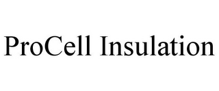 mark for PROCELL INSULATION, trademark #85851408