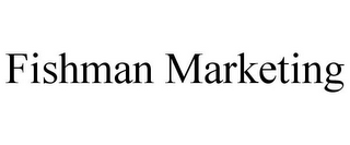mark for FISHMAN MARKETING, trademark #85851516