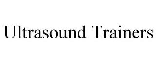 mark for ULTRASOUND TRAINERS, trademark #85851899