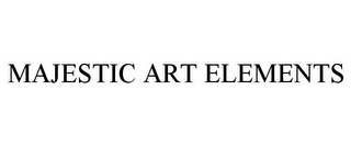 mark for MAJESTIC ART ELEMENTS, trademark #85851903