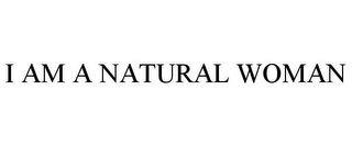 mark for I AM A NATURAL WOMAN, trademark #85851912