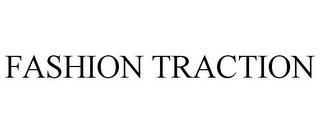 mark for FASHION TRACTION, trademark #85852244