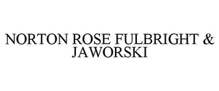 mark for NORTON ROSE FULBRIGHT & JAWORSKI, trademark #85852312