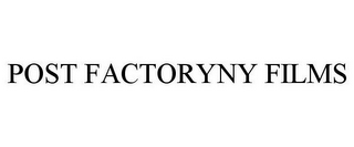 mark for POST FACTORYNY FILMS, trademark #85852442
