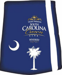 mark for ULTRA PREMIUM SOUTH CAROLINA CROWN CLUB WHISKEY, trademark #85852846