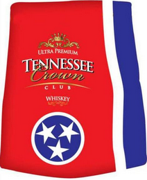 mark for ULTRA PREMIUM TENNESSEE CROWN CLUB WHISKEY, trademark #85852854