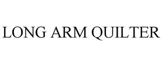 mark for LONG ARM QUILTER, trademark #85852921