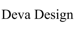 mark for DEVA DESIGN, trademark #85852954