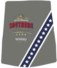 mark for ULTRA PREMIUM SOUTHERN CROWN CLUB WHISKY, trademark #85852969