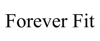 mark for FOREVER FIT, trademark #85853472