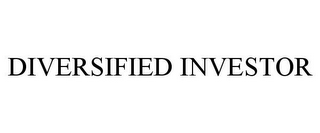 mark for DIVERSIFIED INVESTOR, trademark #85853489