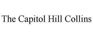 mark for THE CAPITOL HILL COLLINS, trademark #85853631