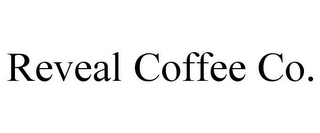 mark for REVEAL COFFEE CO., trademark #85853829