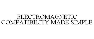 mark for ELECTROMAGNETIC COMPATIBILITY MADE SIMPLE, trademark #85853832