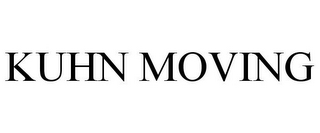 mark for KUHN MOVING, trademark #85853874