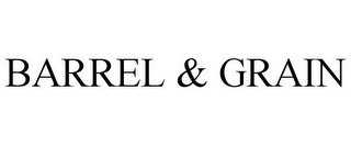 mark for BARREL & GRAIN, trademark #85853902