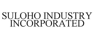 mark for SULOHO INDUSTRY INCORPORATED, trademark #85854165