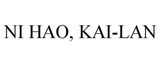 mark for NI HAO, KAI-LAN, trademark #85854177