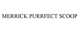 mark for MERRICK PURRFECT SCOOP, trademark #85854560