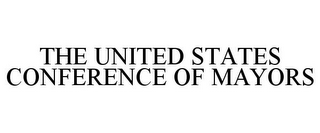 mark for THE UNITED STATES CONFERENCE OF MAYORS, trademark #85854612