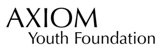 mark for AXIOM YOUTH FOUNDATION, trademark #85854704