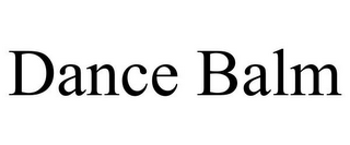 mark for DANCE BALM, trademark #85854735