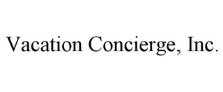mark for VACATION CONCIERGE, INC., trademark #85855184