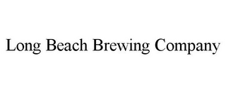 mark for LONG BEACH BREWING COMPANY, trademark #85855721