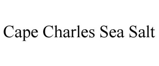 mark for CAPE CHARLES SEA SALT, trademark #85855798