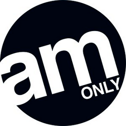 mark for AM ONLY, trademark #85856187