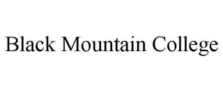 mark for BLACK MOUNTAIN COLLEGE, trademark #85856252