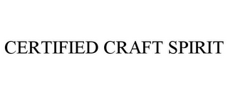 mark for CERTIFIED CRAFT SPIRIT, trademark #85856253