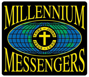 mark for MILLENNIUM MESSENGERS TRIBE OF JUDAH JESUS IS LORD, trademark #85856467